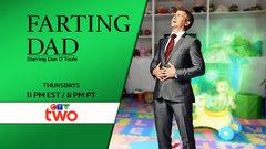 Farting Dad - Starring Dan O'Toole