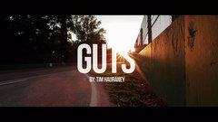 Guts - By Tim Hauraney
