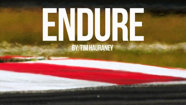 Endure - By Tim Hauraney