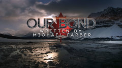 Our Bond: Written by Michael Farber