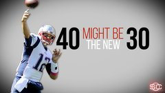 40 just a number for QBs such as Brady