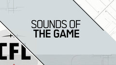 CFL Sounds of the Game: Week 9