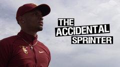 The Accidental Sprinter