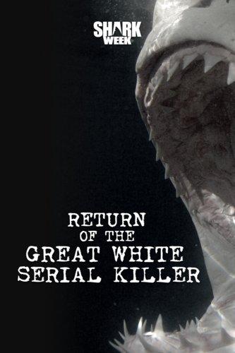 Return Of The Great White Serial Killer