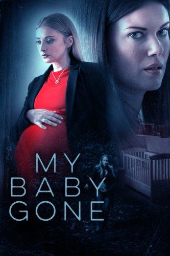 My Baby Gone