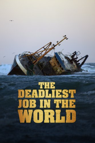 The Deadliest Job In The World