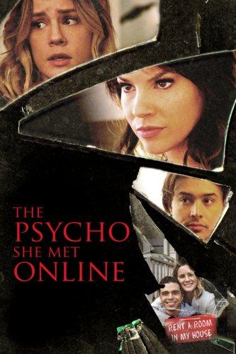 The Psycho She Met Online