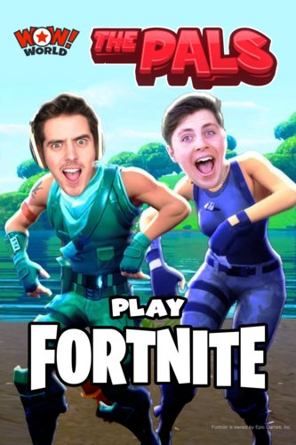 The Pals Play Fortnite