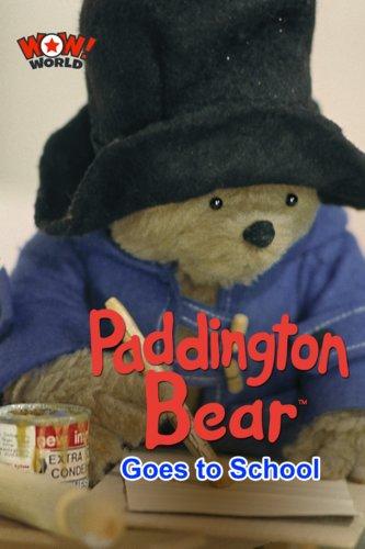 Paddington Goes to School