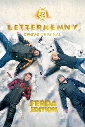 Letterkenny: Ferda Edition