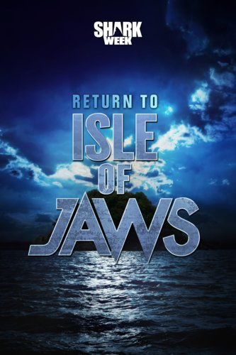 Return To The Isle Of Jaws