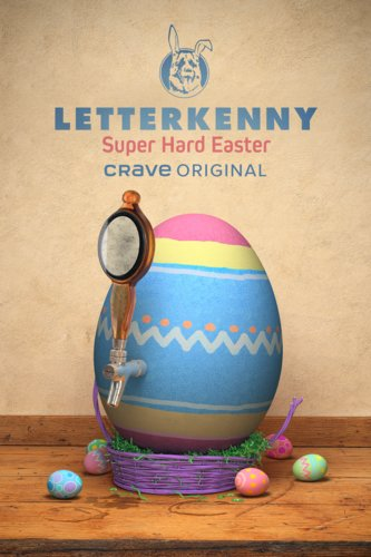 letterkenny super hard easter watch
