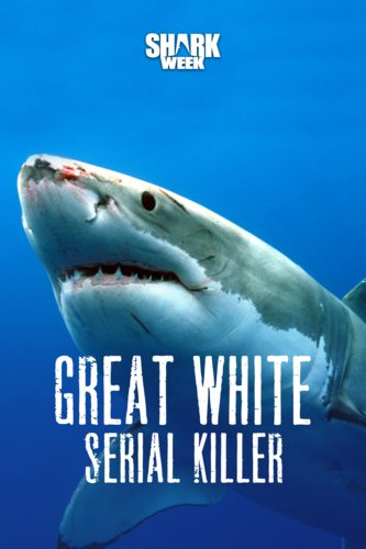 Great White Serial Killer