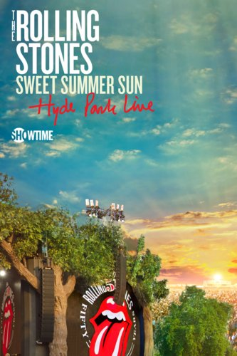 The Rolling Stones: Sweet Summer Sun Hyde Park Live