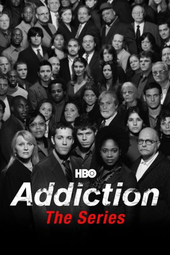 Addiction: The Series