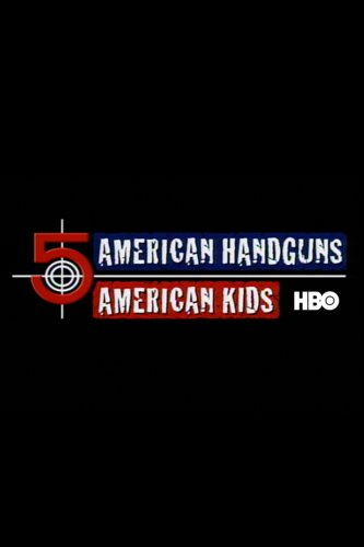 5 American Handguns - 5 American Kids