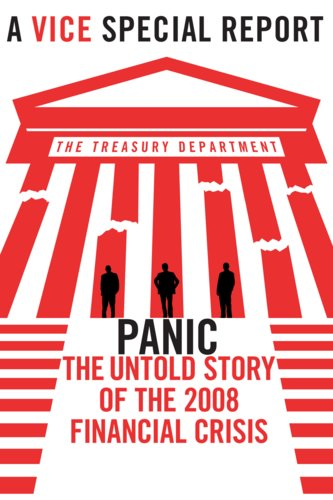 Vice Special Report: Panic - The Untold Story of the 2008 Financial Crisis