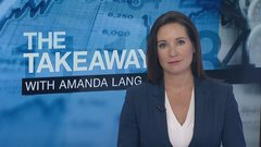The Takeaway with Amanda Lang: Trump's trade threat a diversion