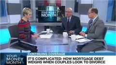 Pattie Lovett-Reid: How mortgage debt weighs when a couple looks to divorce