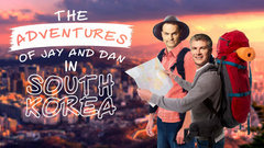 Adventures of Jay and Dan in South Korea