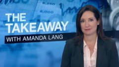 The Takeaway with Amanda Lang: Tariff exemption a relief, but we may still have to fight a trade war