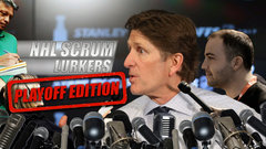 NHL Scrum Lurkers: Playoff Edition