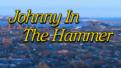 Johnny in the Hammer