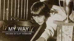 TSN Original: My Way - The Rise of Cliff Thorburn - Trailer
