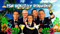 TSN Holiday Roundup