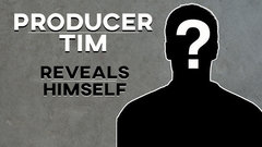 Producer Tim reveals his identity