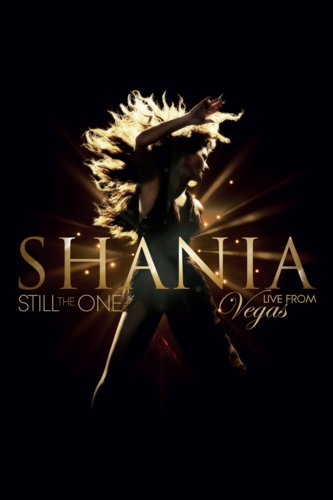 Shania Twain: Still the One - Live in Las Vegas