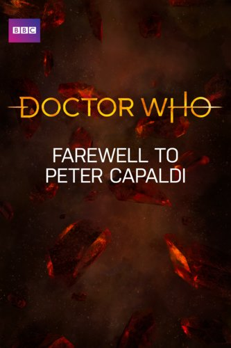 Doctor Who: Farewell to Peter Capaldi