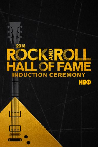 2018 Rock And Roll Hall Of Fame Induction Ceremony
