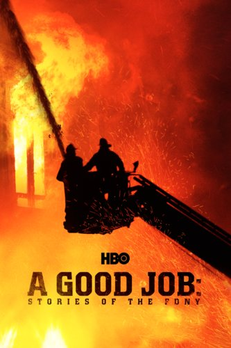 A Good Job: The Stories of the FDNY