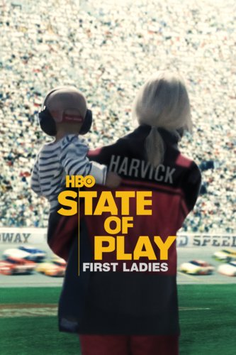 State Of Play: First Ladies