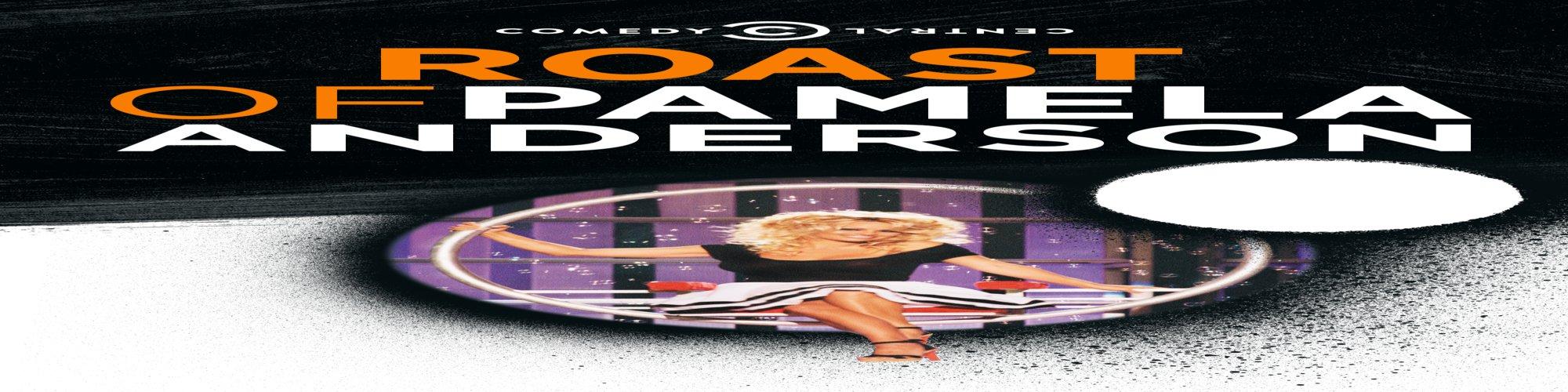 Roast of Pamela Anderson