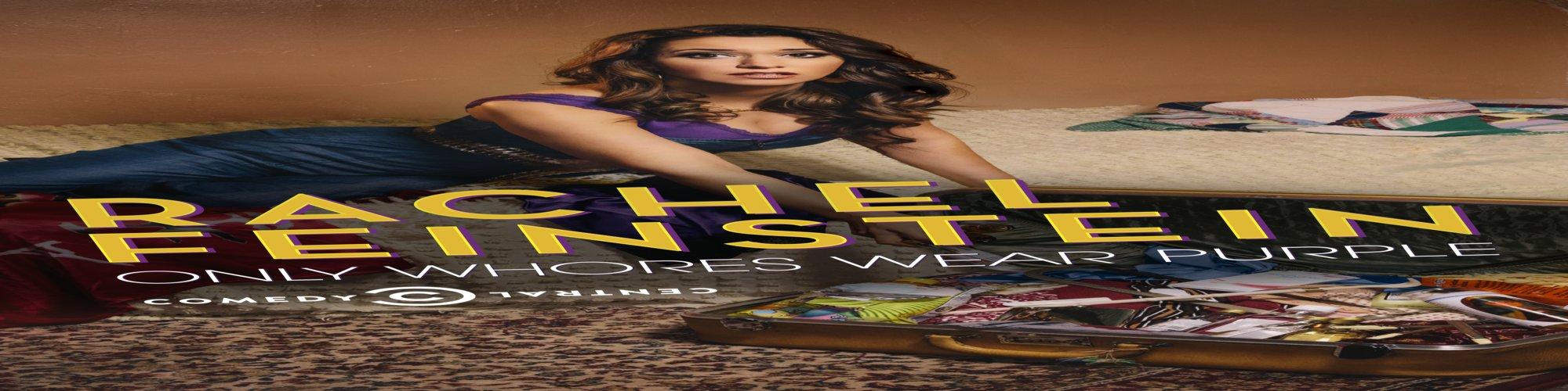 Amy Schumer Presents Rachel Feinstein: Only Whores Wear Purple