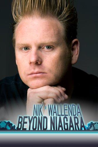 Nik Wallenda: Beyond Niagara