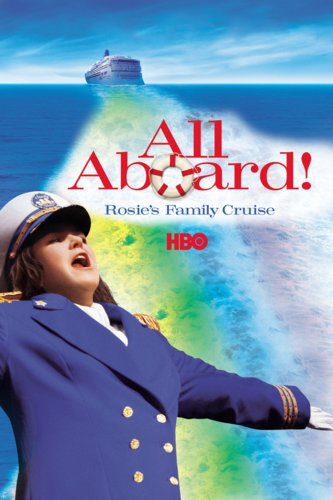 All Aboard! Rosie's Family Cruise