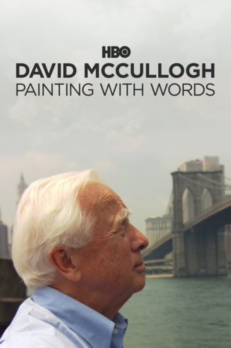 David McCullough Painting With Words