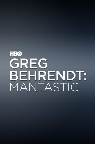 Greg Behrendt: Mantastic