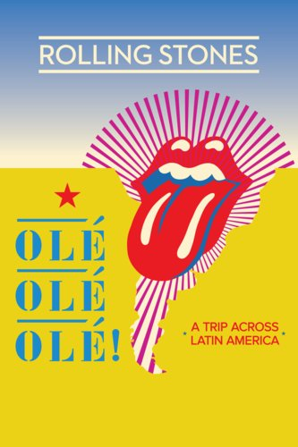 The Rolling Stones Ole Ole Ole!: A Trip Across Latin America