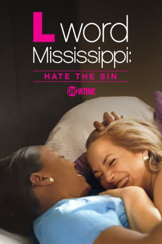 The L Word Mississippi: Hate the Sin
