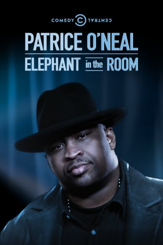 Patrice O'Neal: The Elephant in the Room