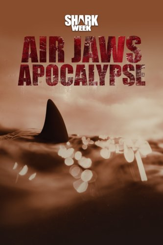 Air Jaws: Apocalypse