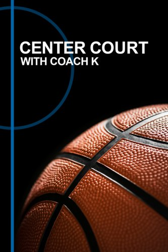 Center Court with Coach K