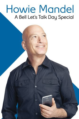Howie Mandel: A Bell Let's Talk Day Special