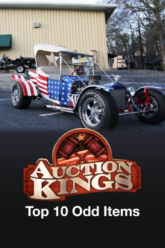 Auction Kings: Top 10 Odd Items