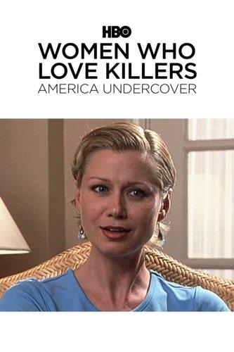 Women Who Love Killers