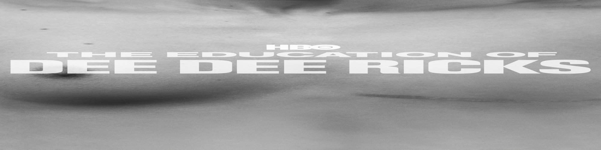 The Education of Dee Dee Ricks